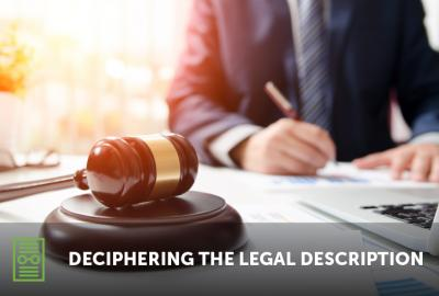Deciphering The Legal Description